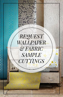 Request wallpaper & fabric sample cuttings